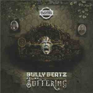 Bully Beatz Ft Link  - Suffering FLAC