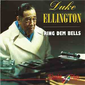 Duke Ellington - Ring Dem Bells FLAC
