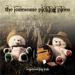 The Lonesome Picking Pines - Scanzoncina folk FLAC