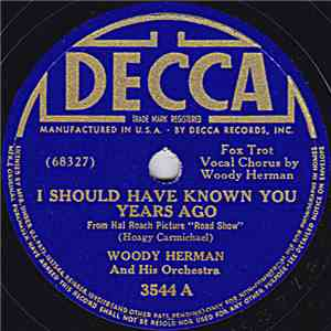 Woody Herman And His Orchestra - I Should Have Known You Years Ago / The Stars Remain FLAC