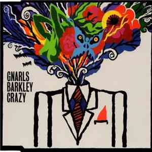Gnarls Barkley - Crazy FLAC