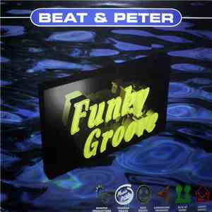 Beat & Peter - Funky Groove FLAC