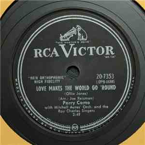 Perry Como With Mitchell Ayres' Orchestra And The Ray Charles Singers - Love Makes The World Go 'Round FLAC
