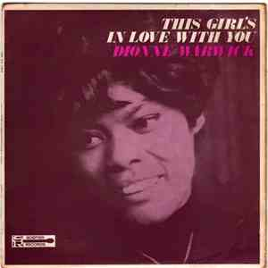 Dionne Warwick - This Girl's In Love With You FLAC