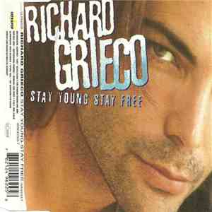 Richard Grieco - Stay Young Stay Free FLAC