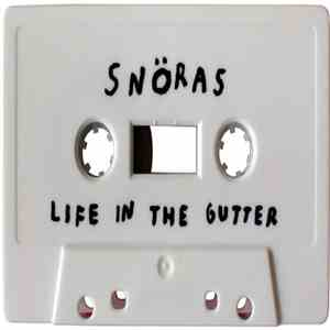 Snöras - Life In The Gutter FLAC