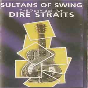 Dire Straits - Sultans Of Swing (The Very Best Of Dire Straits) FLAC