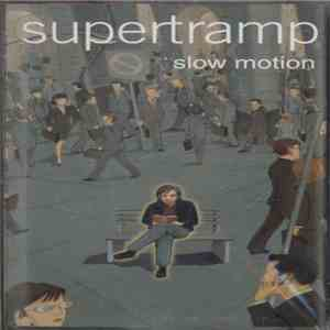 Supertramp - Slow Motion FLAC