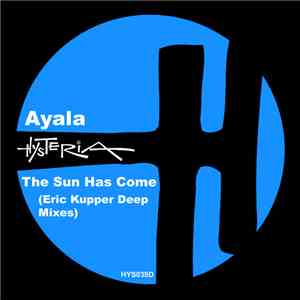 Ayala  - The Sun Has Come (Eric Kupper Deep Mixes) FLAC