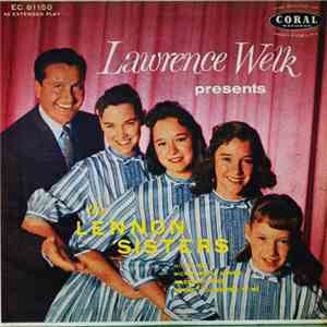 Lawrence Welk Presents The Lennon Sisters - Lawrence Welk Presents The Lennon Sisters FLAC