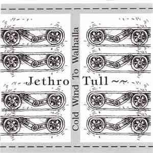 Jethro Tull - Cold Wind To Walhalla FLAC