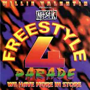Various - Freestyle Parade Vol 4 - We Have More In Store FLAC