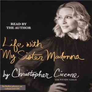 Christopher Ciccone - Life With My Sister Madonna FLAC