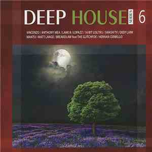 Various - Deep House Series 6 FLAC