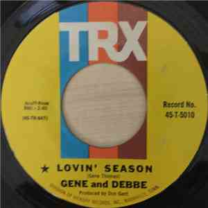 Gene And Debbe - Lovin' Season / Love Will Give Us Wings FLAC