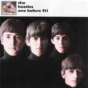 The Beatles - One Before 911 FLAC