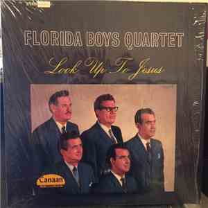 Florida Boys Quartet - Look Up To Jesus FLAC