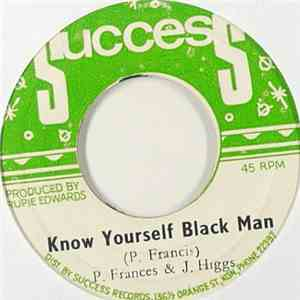 P. Frances & J. Higgs / Rupie Edwards All Stars - Know Yourself Black Man / Young Gifted & Black FLAC