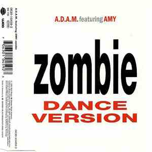 A.D.A.M. Featuring Amy - Zombie (Dance Version) FLAC