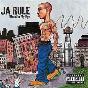 Ja Rule - Blood In My Eye FLAC