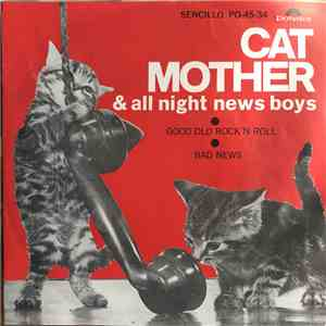 Cat Mother And The All Night Newsboys - Good Old Rock 'N Roll / Bad News FLAC