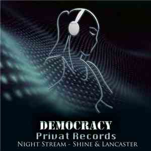 Night Stream - Democracy FLAC