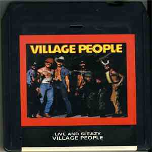 Village People - Live & Sleazy FLAC