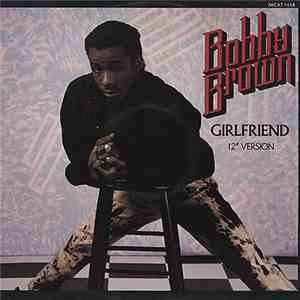 "Bobby Brown - Girlfriend (12"" Version) FLAC"