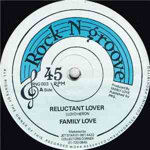 Family Love - Reluctant Lover / Hooked On You FLAC