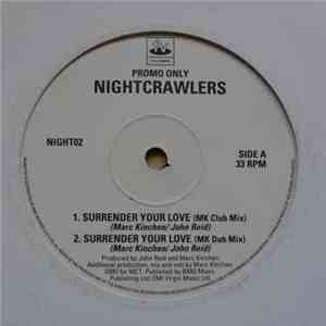 Nightcrawlers - Surrender Your Love FLAC