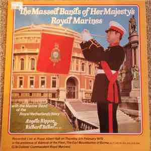 The Massed Bands Of Her Majesty's Royal Marines, The Marine Band Of The Royal Netherlands Navy - Excerpts From A Concert At Royal Albert Hall On 8th February 1979 FLAC