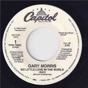Gary Morris - So Little Love In The World FLAC