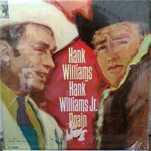 Hank Williams, Sr. And Hank Williams, Jr. - Again FLAC