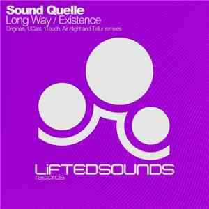 Sound Quelle - Long Way / Existence FLAC