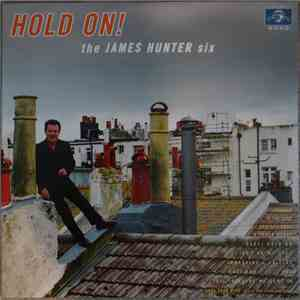 The James Hunter Six - Hold On! FLAC