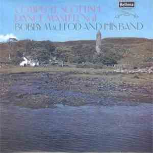 Bobby MacLeod And His Band - Complete Scottish Dance Master No. 1 FLAC