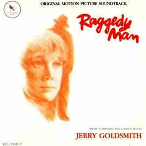Jerry Goldsmith - Raggedy Man FLAC
