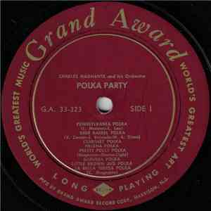 Charles Magnante And His Orchestra - Polka Party FLAC