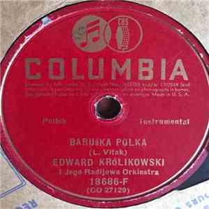 Edward Krolikowski And His Orchestra - Baruska Polka FLAC
