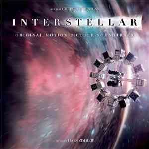 Hans Zimmer - Interstellar (Original Motion Picture Soundtrack) FLAC