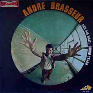 André Brasseur And His Multi-Sound Organ - André Brasseur And His Multi-Sound Organ FLAC