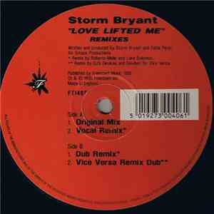 Storm Bryant - Love Lifted Me (Remixes) FLAC