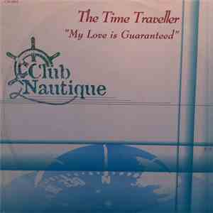 Time Traveller - My Love Is Guaranteed FLAC
