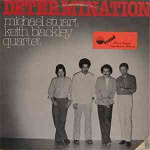 Michael Stuart, Keith Blackley Quartet - Determination FLAC