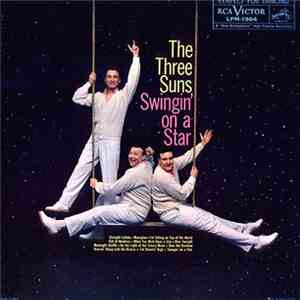 The Three Suns - Swingin' On A Star FLAC
