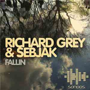 Richard Grey & Sebjak - Fallin FLAC