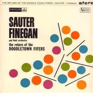 Sauter-Finegan Orchestra - The Return Of The Doodletown Fifers FLAC