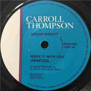 Carroll Thompson / Sugar Minott - Make It With You FLAC