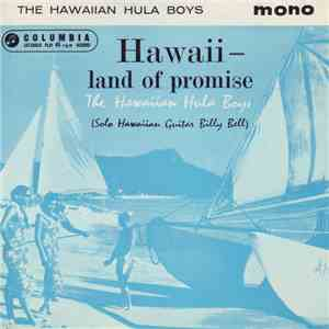 The Hawaiian Hula Boys - Hawaii - Land Of Promise FLAC