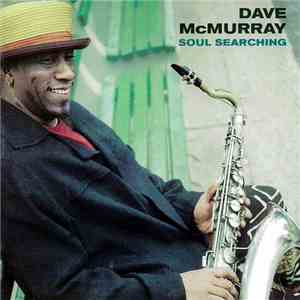 Dave McMurray - Soul Searching FLAC